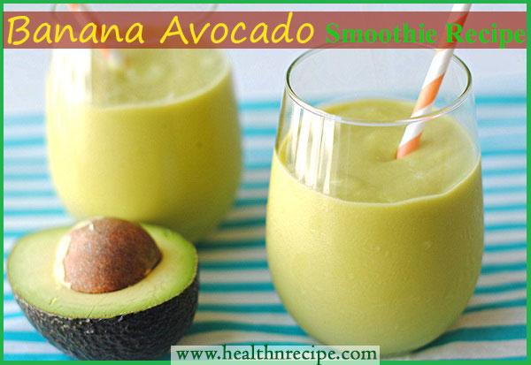 Banana Avocado Smoothie Recipe
