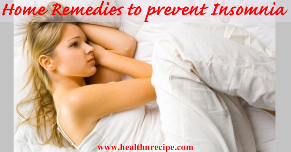 Home Remedies To Prevent Insomnia